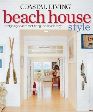 Coastal Living Beach House Style